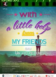 With a little help from my friends sau Un joc pe bune