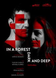 In a Forest Deep and Dark