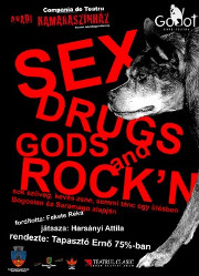 Sex, drugs, gods and rock 'n roll